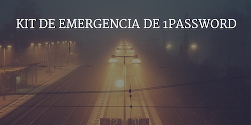 Kit emergencia 1Password