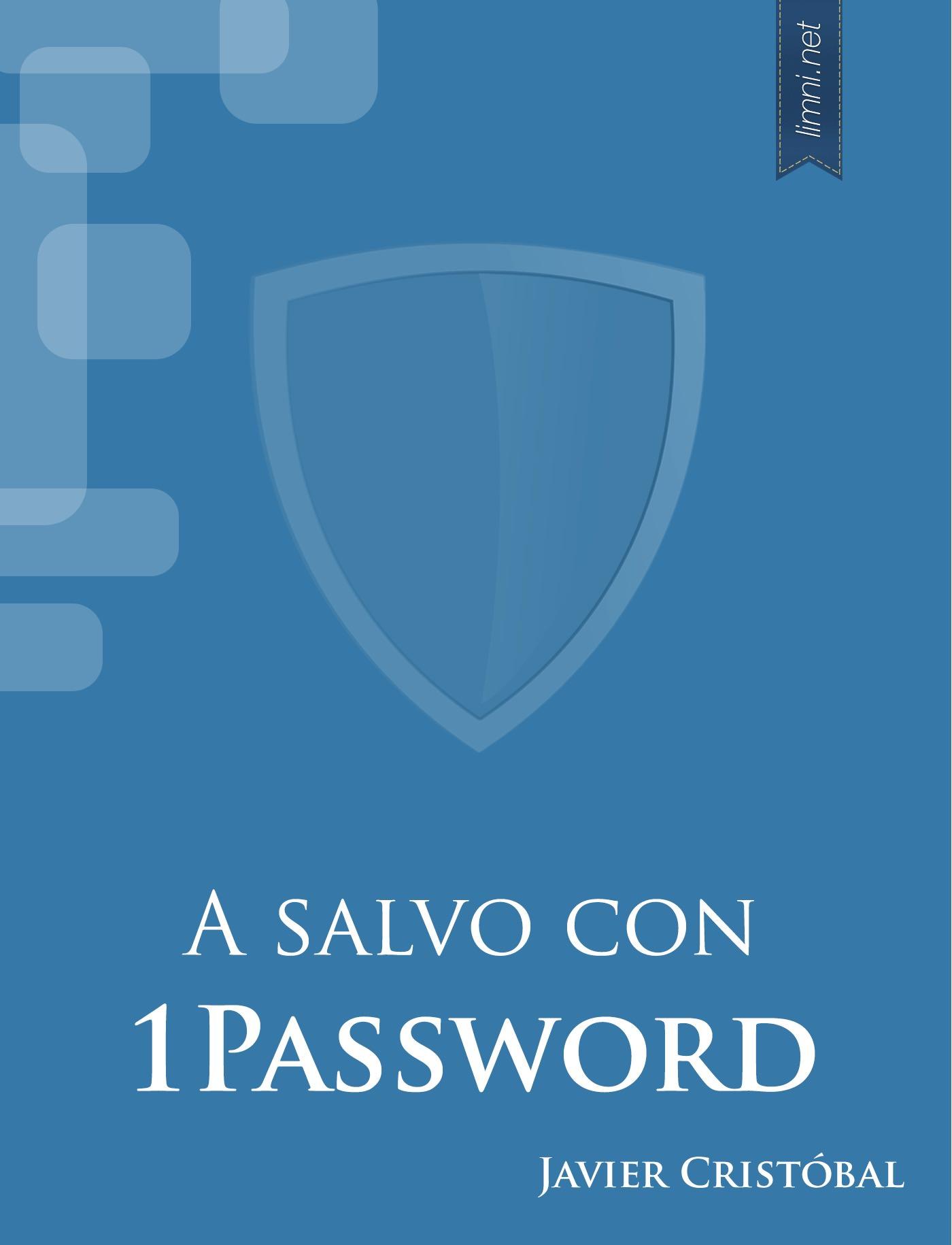 A salvo con 1Password cover