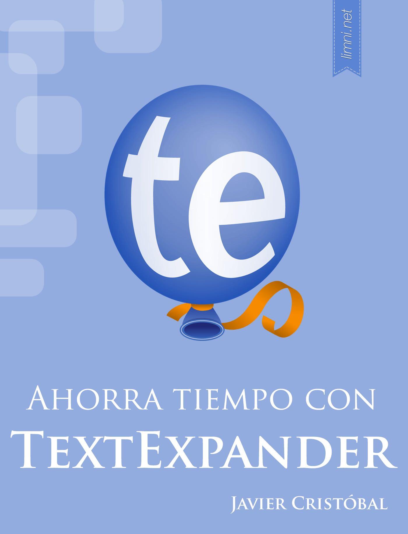 Ahorra tiempo con TextExpander cover